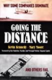 Kennedy, Kevin: Going the Distance : Why Some Companies Dominate and Others Fail