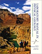 Laboratory Manual in Physical Geology (6th…