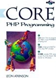 Atkinson, Leon: Core PHP Programming