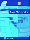 Regan, Patrick: Local Area Networks