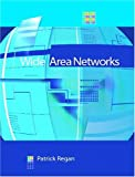 Regan, Patrick: Wide Area Networks
