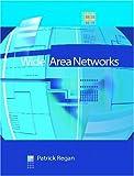 Regan, Patrick: Wide Area Networks