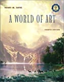 Sayre, Henry M.: A World of Art