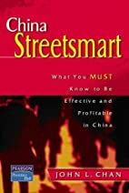 China Streetsmart: What You MUST Know to be…