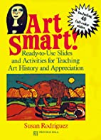Art Smart!: Ready-To-Use Slides and…