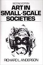 Art in Small Scale Societies (2nd Edition)…