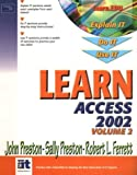 Preston, John: Learn Access 2002 (Volume II)