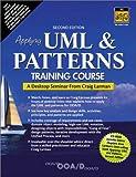 Larman, Craig: Applying UML and Patterns Training Course: A Desktop Seminar from Craig Larman (2nd Edition)