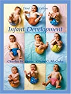 Infant Development by Charles W. Snow