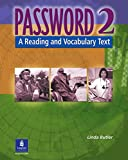 Butler, Linda: Password, Book 2: A Reading and Vocabulary Text (Bk. 2)