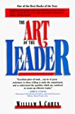 Cohen, William A.: The Art of the Leader