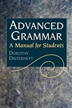 Advanced Grammar: A Manual for Students by…
