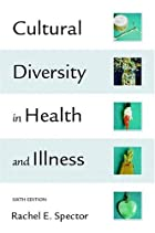 Cultural Diversity in Health & Illness (6th…