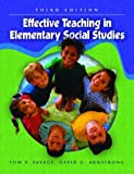 Armstrong, David G.: Effective Teaching in Elementary Social Studies