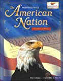 James West Davidson: The American Nation: Civil War to Present (The Prentice Hall American Nation)