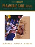 Bledsoe: Paramedic Care: Trauma Emergencies, (5 Volume Set)
