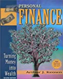 Keown, Arthur J.: Personal Finance: Turning Money into Wealth and Workbook Package (2nd Edition)