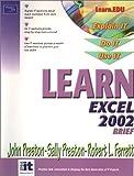 Preston, John: Learn Excel 2002 Brief
