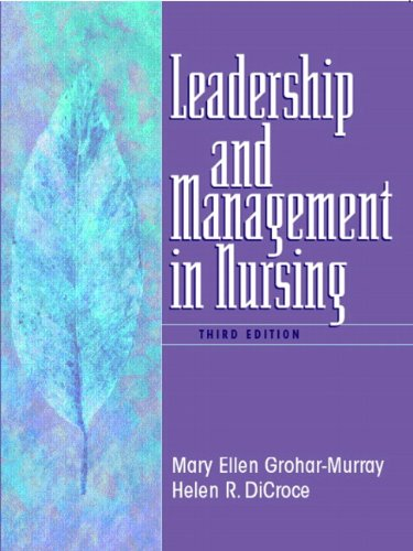 leadership-and-management-in-nursing-3rd-edition-leadership-management-in-nursing-grohar-grohar-murray