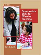 Observation Skills for Effective Teaching by…