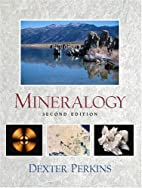 Mineralogy (2nd Edition) by Dexter Perkins