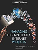 Edward Yourdon.: Managing High-Intensity Internet Projects