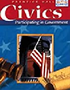 Civics: Participating in Government by James…