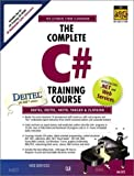 Deitel, Harvey M.: The Complete C# Training Course (Prentice Hall Complete Training Courses)