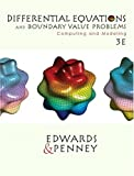 Penney, David E.: Differential Equations and Boundary Valve Problems: Computing and Modeling
