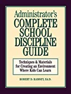 Administrator's Complete School Discipline…
