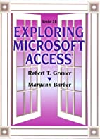 Exploring Microsoft Access, version 2.0 by…