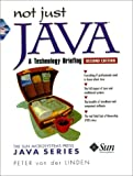 Linden, Peter Van Der: Not Just Java: A Technology Briefing