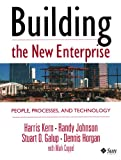 Johnson, Randy: Building the New Enterprise: People, Processes, and Technology