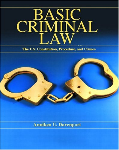 basic-criminal-law-the-united-states-constitution-procedure-and-crimes