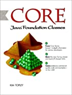 Core Java Foundation Classes by Kim Topley