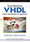 Yalamanchili, Sudhakar: Introductory Vhdl: From Simulation to Synthesis