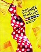 Consumer Behavior: In Fashion by Michael R.…