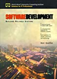 Hamilton, Marc: Software Development: Building Reliable Systems