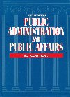 Public Administration and Public Affairs by…