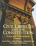 Barker, Twiley W.: Civil Liberties and the Constitution: Cases and Commentaries
