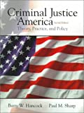 Hancock, Barry W.: Criminal Justice in America: Theory, Practice, and Policy (2nd Edition)