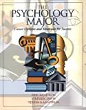 Davis, Stephen F.: The Psychology Major: Career Options and Strategies for Success