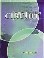 Communication Circuit by June Baker