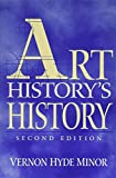 Minor, Vernon Hyde: Art History's History