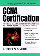 CCNA Certification: Routing Basics for Cisco…