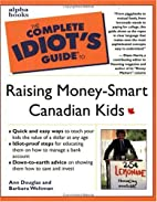 Complete Idiot's Guide to Raising Money…