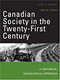 Harrison, Trevor W.: Canadian Society in the Twenty-first Century