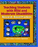 Libby G. Cohen: Teaching Students with Mild and Moderate Disabilities: Research-Based Practices
