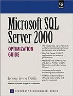 Microsoft SQL Server 2000 Optimization Guide…