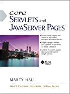 Core Servlets and JavaServer Pages (JSP) by…